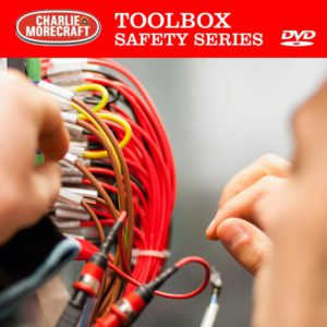 Charlie Morecraft Toolbox Safety Series: Electrical Safety