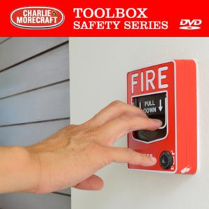Charlie Morecraft Toolbox Safety Series: Fire Prevention