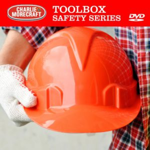 Charlie Morecraft Toolbox Safety Series: Hand Safety