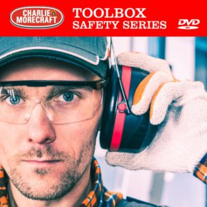 Charlie Morecraft Toolbox Safety Series: Hearing Conservation