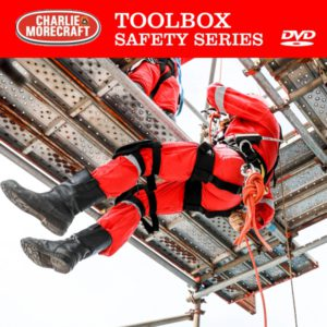 Charlie Morecraft Toolbox Safety Series: Working at Heights